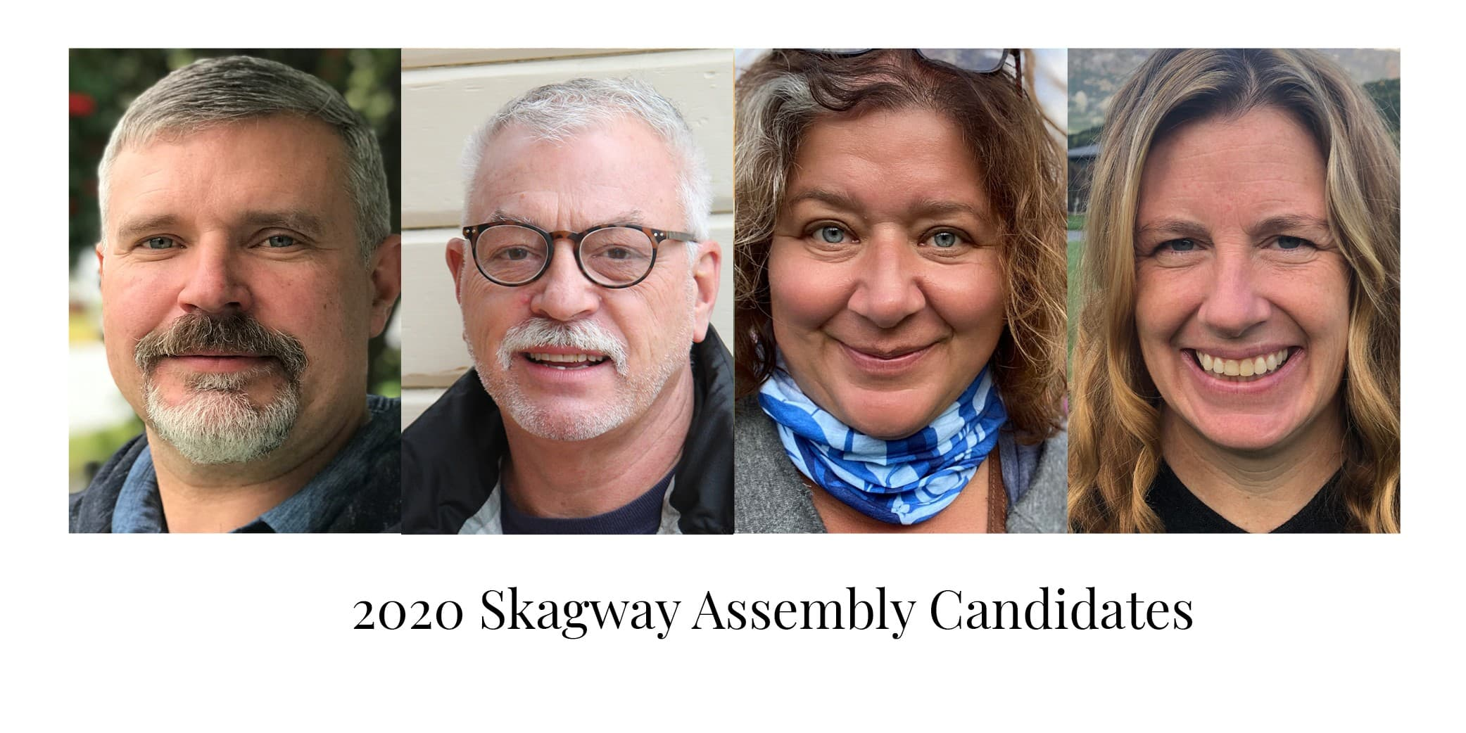 2020 Skagway Assembly Candidates